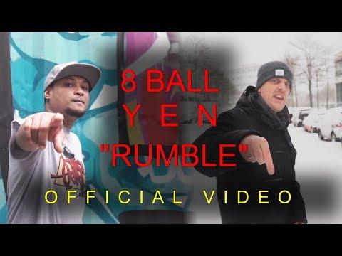 8 BALL X YEN - RUMBLE (OFFICIAL VIDEO) Prod. By MC Pint
