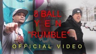 8 Ball X Yen - Rumble    Prod. By Mc Pint