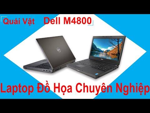 Bạn Có Ý Định Mua Laptop Đồ Hoạ Dell Precision M4800 Thì Xem Kỹ Video Này
