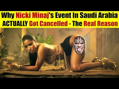 The Truth Exposed: Why Nicki Minaj's Event In Saudi Arabia ACTUALLY Got Cancelled
