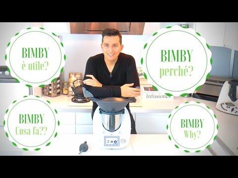 Perché Usare il Bimby?