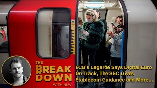ECB's Legarde Says Digital Euro On Track, The SEC Gives Stablecoin Guidance and More…
