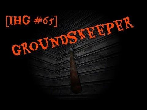 [IHG #65] The Groundskeeper одна из самых страшных...