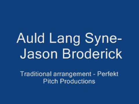 Auld Lang Syne Traditional arrangment