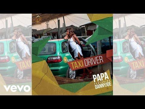 Papa Missp - Taxi Driver (Official Audio) ft. DannyJoe