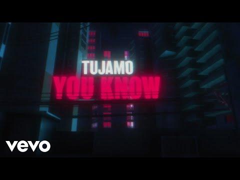 Tujamo - You