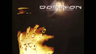 Watch Dominion III The Priests Of Emptiness video