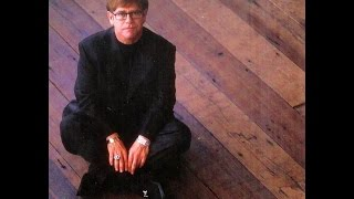 Elton John - You Can Make History (Young Again) (1996) With Lyrics!
