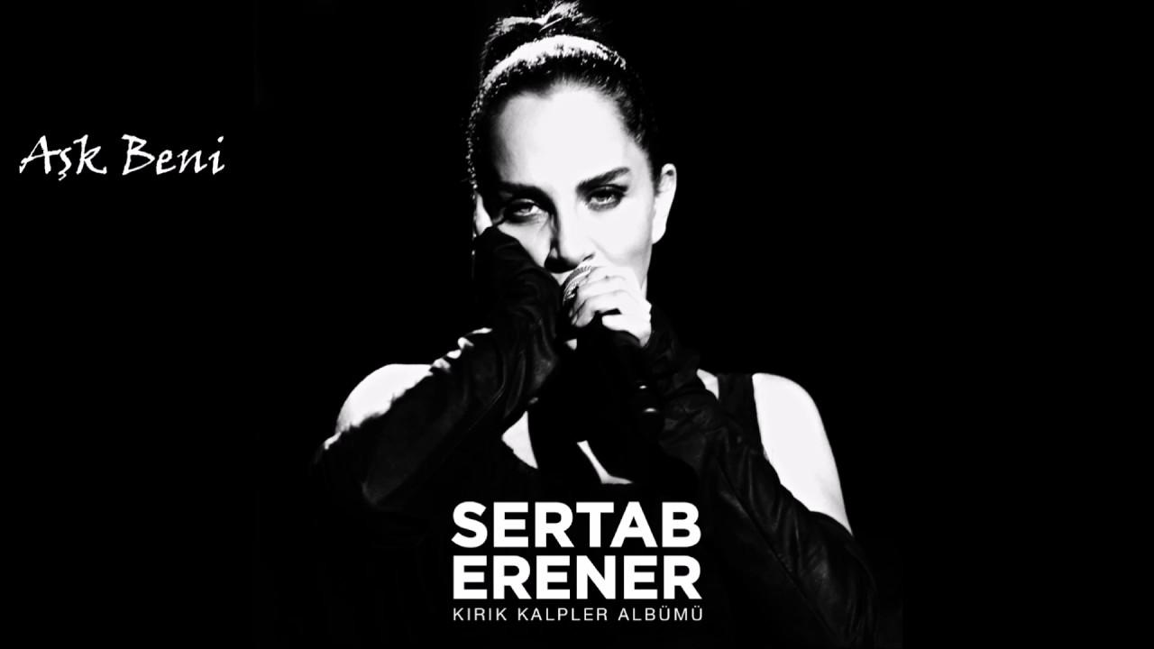 Sertab Erener Ask Beni Youtube