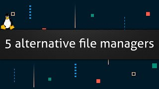 5 alternative file managers screenshot 3