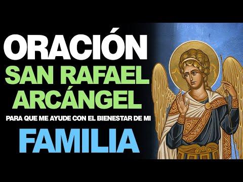 🙏 Oración a San Rafael Arcángel PARA EL BIENESTAR DE LA FAMILIA 🙇