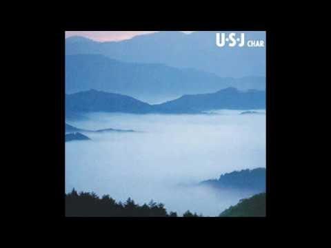 CHAR - U・S・J (1981) Full Album
