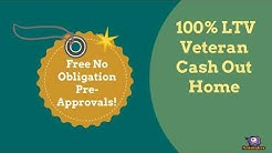 100% Veterans Cash Out Loans!