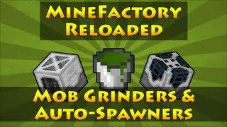 MineFactory Reloaded - Mob Grinders & Auto-Spawners