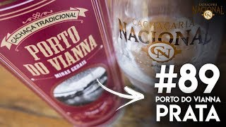89 de 365 - Cachaça Porto do Vianna Prata