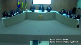 Sessão Ordinária nº32/2018. Transmissão na íntegra dos julgamentos do Tribunal Regional Eleitoral de Sergipe TRE-SE.