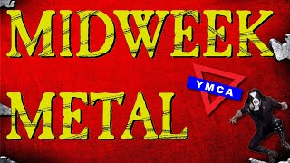 Midweek Metal Episode 151 - Abbath, Nergal & The YMCA