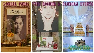 L'oreal Paris, Yves Rocher and Pandora events
