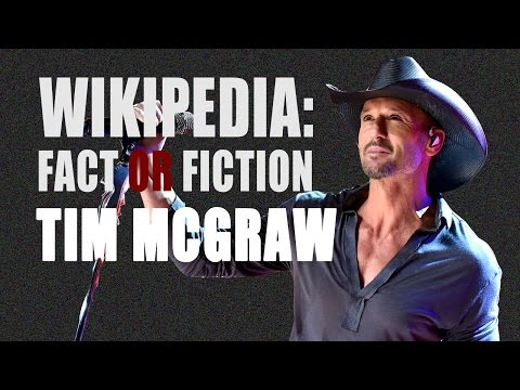 Tim McGraw -  Wikipedia: Fact or Fiction?