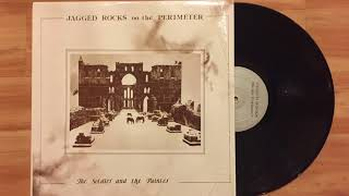 Jagged Rocks On The Perimeter - The Soldier And The Painter (1986) (Audio)