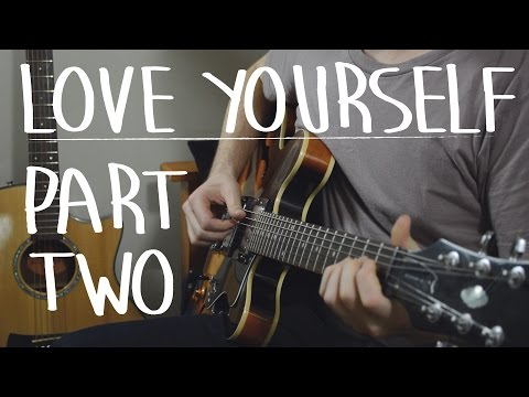 Learn Love Yourself EXACTLY Like The Recording Part II  Justin Bieber, Easy Guitar Lesson, How To