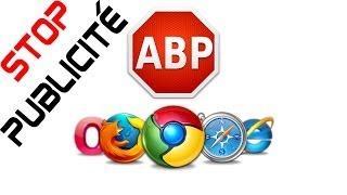 Tuto FR ᴴᴰ ☞ Bloquer des Publicités avec Adblock Plus, sur Google Chrome - Safari etc... ➢ HD