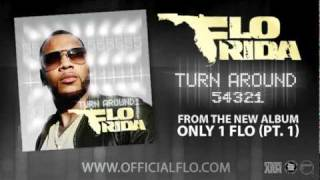 Download Flo Rida Turn Around (5,4,3,2,1) Audio MP3 song and Music Video