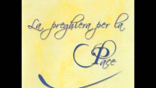 La Preghiera Per La Pace - St. John Singers
