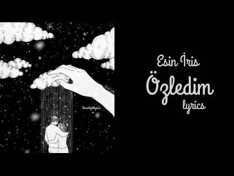 Download Esin İris - Özledim Sözleri (Lyrics)