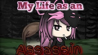 My LIfe as an Assassin (Part 1) || Gacha Life || Maria Playz