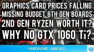 March 2018 Q&A [Part 1] Graphics Card Price Drops Incoming, Tim Calls It!