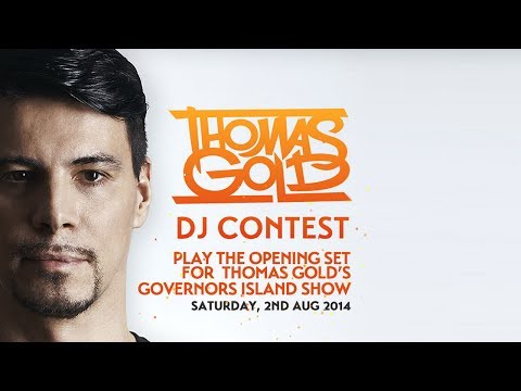 Thomas Gold - Governors Island DJ Contest