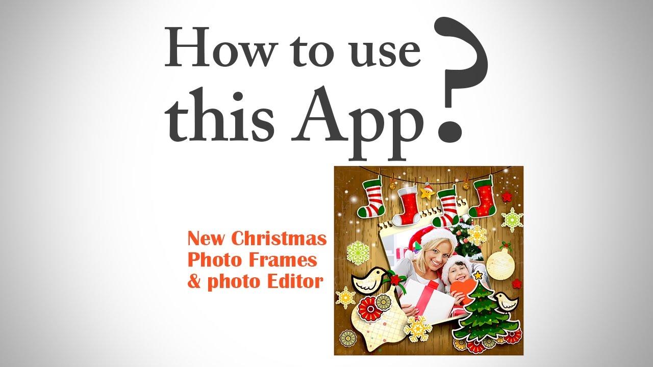 new christmas photo frames photo editor youtube