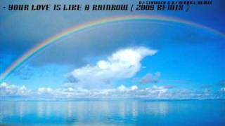 FrequenzyHZ - your love is like a rainbow ( 2009 REMIX )