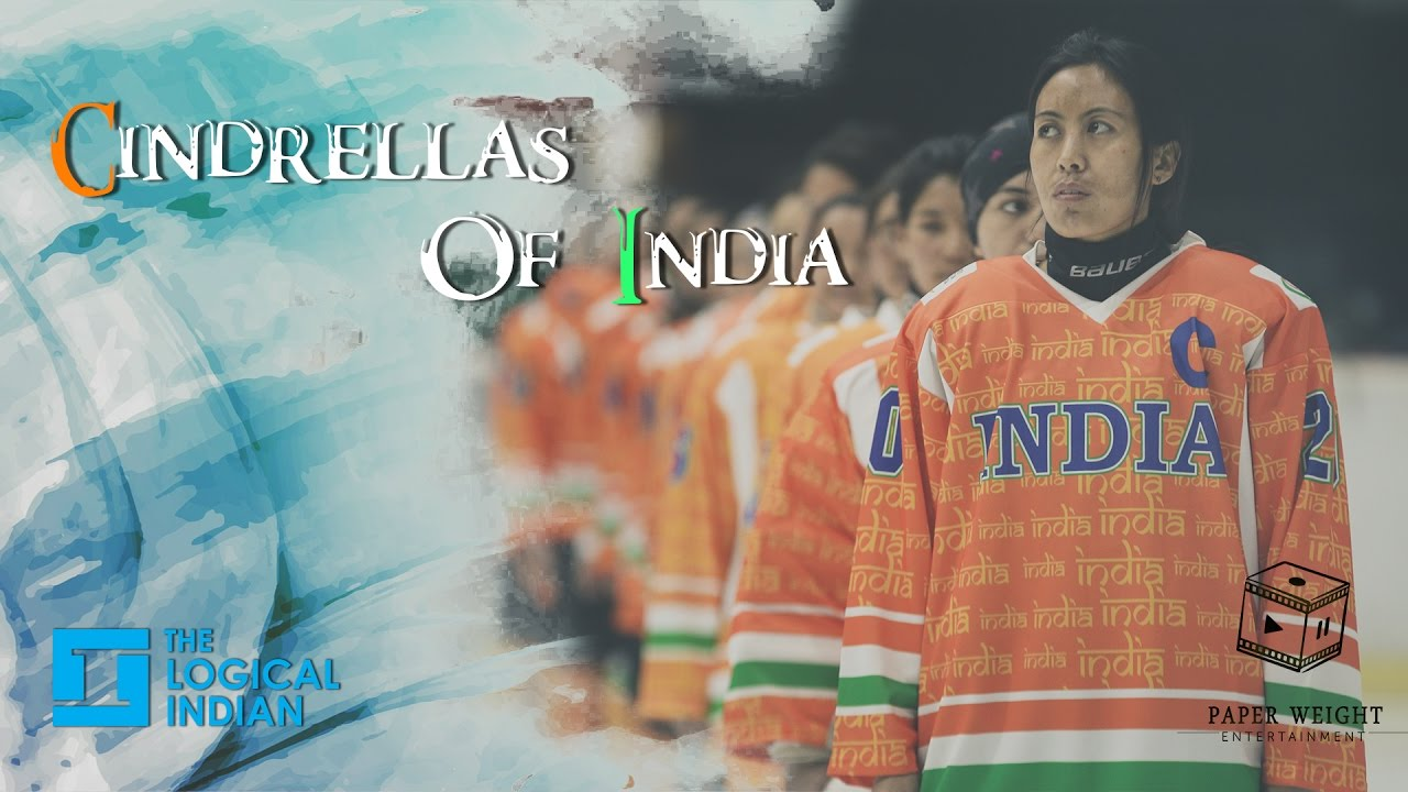 Cinderellas Of India Story Of Indian Women S Ice Hockey Team Youtube