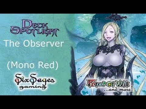 Six Sages Gaming Deck Spotlight - Volga Observer (Force of W