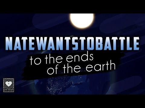 NateWantsToBattle - To the Ends of the Earth (Official Lyric Video) on Spotify & iTunes