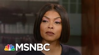 Taraji P. Henson On 'Hidden Figures': 'A Mind Doesn't Have A Color' | Hardball | MSNBC