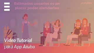 ExplicaPlay - Aruba Procesos de Uso - Video Tutorial