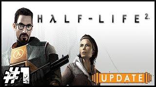 Zagrajmy w Half-life 2 [Update] #1 - Wielki Powrót Gordona Freemana!