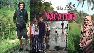 HERI'S FAMILY ON VACATION | BALI