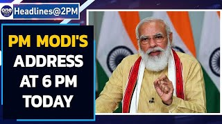 PM Modi to address nation at 6 pm today | Oneindia News