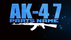 AK-47 Rifle Parts Name