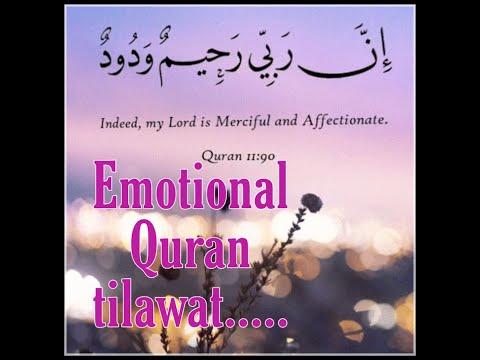 emotional-quran-tilawat.....