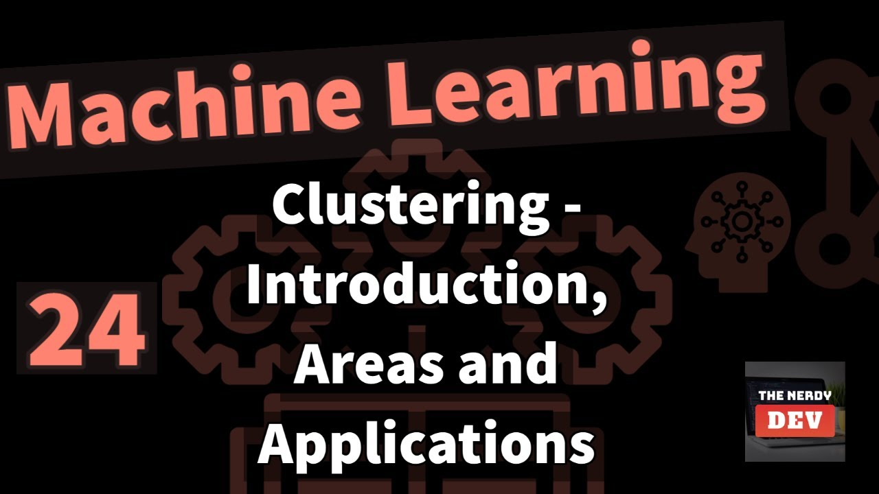 Clustering - Introduction, Areas & Applications (with examples)