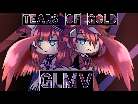 Tears Of Gold { GLMV } || Gacha Life Music Video