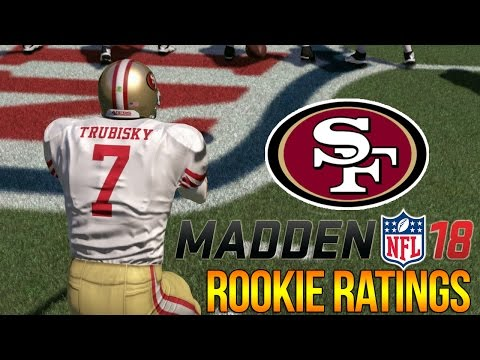 Madden 18 Rookie Ratings | San Francisco 49ers | Mitchell Trubisky + Brantley | C4