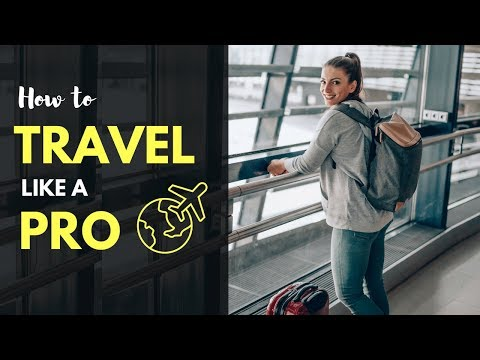 HOW TO TRAVEL LIKE A PRO - Travel advice, Travel Hacks and Suitcase Packing Guide you should know!