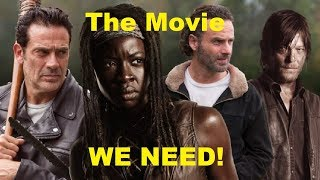 The Walking Dead Movie we NEED but will NEVER get