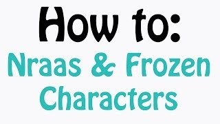 HOW TO: Install Nraas mods & Frozen Characters